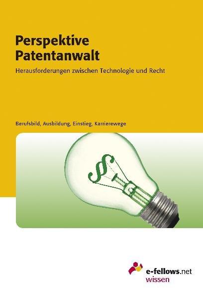 Tanja-Lau+Perspektive-Patentanwalt-2010-Herausforderungen-zwischen-Technologie-und-Recht